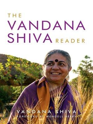 cover image of The Vandana Shiva Reader