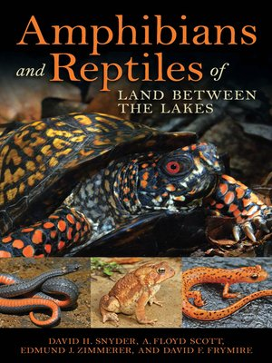 cover image of Amphibians and Reptiles of Land Between the Lakes