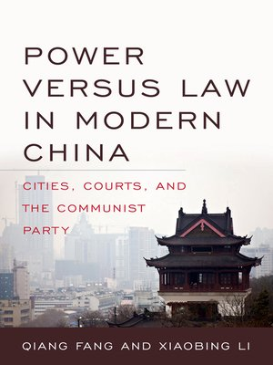 cover image of Power versus Law in Modern China