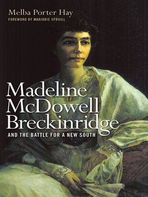 cover image of Madeline McDowell Breckinridge and the Battle for a New South