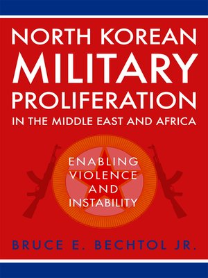 cover image of North Korean Military Proliferation in the Middle East and Africa