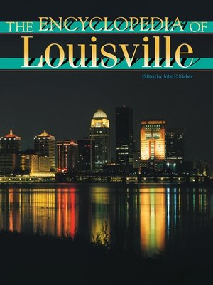 cover image of The Encyclopedia of Louisville