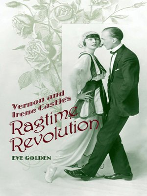 cover image of Vernon and Irene Castle's Ragtime Revolution