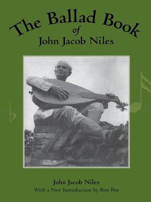 cover image of The Ballad Book of John Jacob Niles