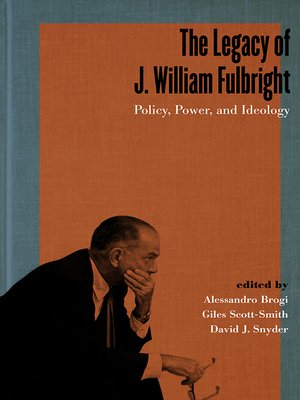 cover image of The Legacy of J. William Fulbright