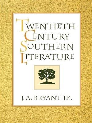 cover image of Twentieth-Century Southern Literature