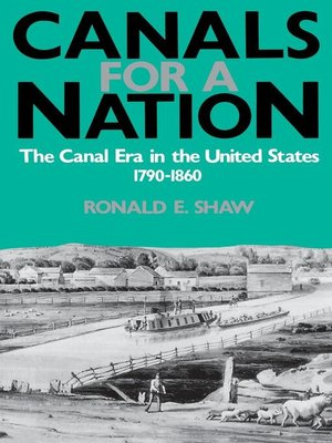 cover image of Canals For A Nation