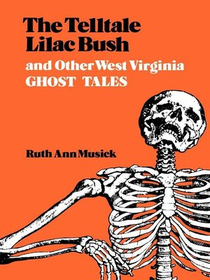 cover image of The Telltale Lilac Bush and Other West Virginia Ghost Tales