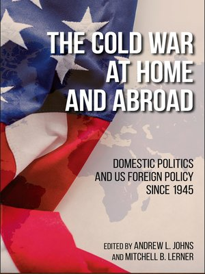 cover image of The Cold War at Home and Abroad