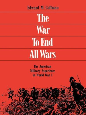 cover image of The War to End All Wars
