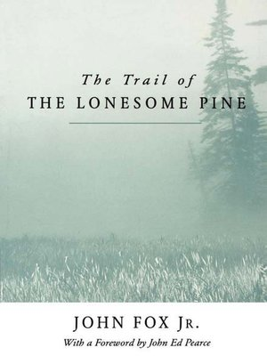 cover image of The Trail of the Lonesome Pine
