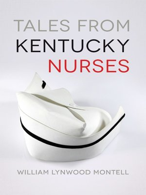 cover image of Tales from Kentucky Nurses