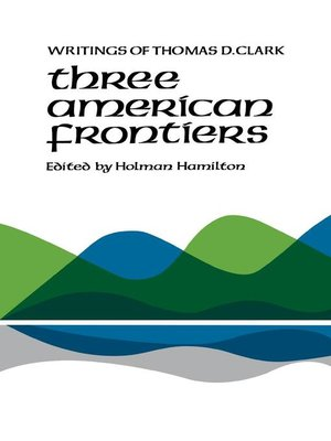 cover image of Three American Frontiers