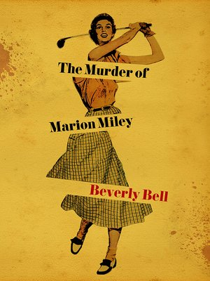 cover image of The Murder of Marion Miley