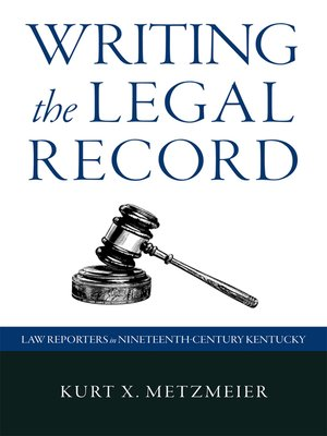 cover image of Writing the Legal Record
