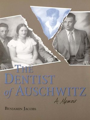 cover image of The Dentist of Auschwitz