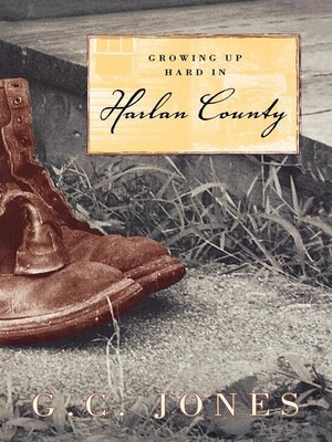 cover image of Growing Up Hard in Harlan County
