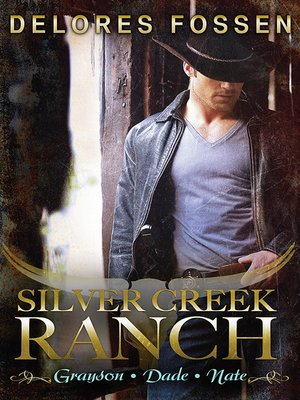 cover image of Silver Creek Ranch Volume 1--3 Book Box Set