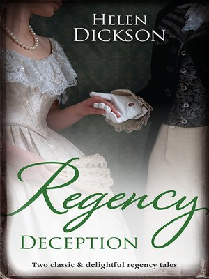 cover image of Regency Deception/Diamonds, Deception and the Debutante/Destitute On His Doorstep