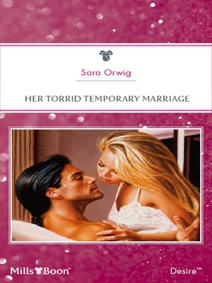 cover image of Her Torrid Temporary Marriage