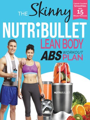 cover image of The Skinny Nutribullet Lean Body Abs Plan