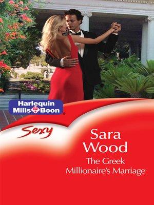 the greek millionaire s marriage wood sara