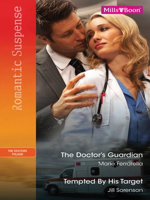 cover image of The Doctor's Guardian/Tempted by His Target