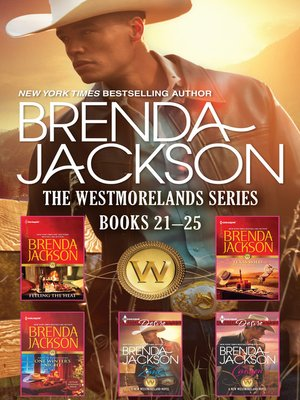 cover image of Brenda Jackson the Westmorlands Series Books 21-25--5 Book Box Set