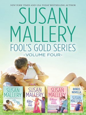 cover image of Susan Mallery Fool's Gold Series Volume Four/Halfway There/Just One Kiss/Two of a Kind/Three Little Words