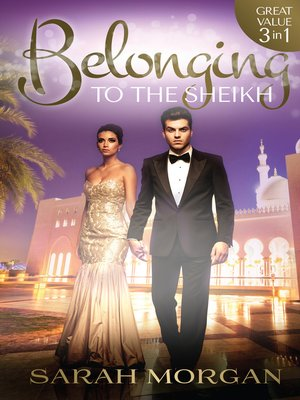 cover image of Belonging to the Sheikh--3 Book Box Set