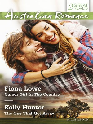 cover image of Australian Romance Duo/Career Girl In the Country/The One That Got