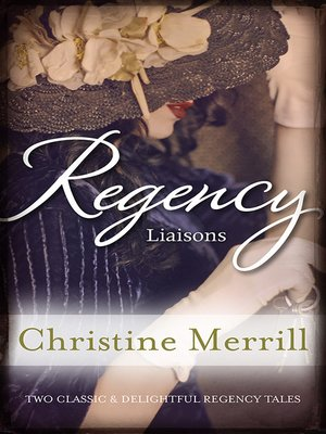 cover image of Regency Liaisons/A Wicked Liaison/Miss Winthorpe's Elopement