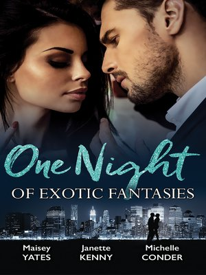 cover image of One Night of Exotic Fantasies--3 Book Box Set