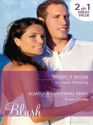 cover image of Where It Began/Almost a Christmas Bride