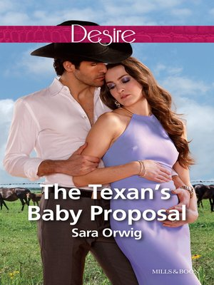 cover image of The Texan's Baby Proposal