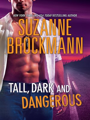cover image of Tall, Dark and Dangerous