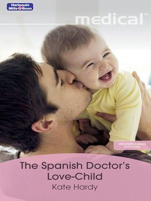 cover image of The Spanish Doctor's Love-Child