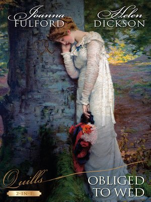 cover image of Quills--Obliged to Wed/The Caged Countess/When Marrying a Duke.