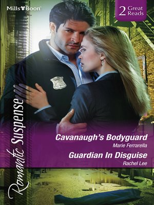 cover image of Cavanaugh's Bodyguard/Guardian In Disguise