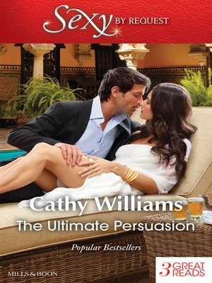 cover image of The Ultimate Persuasion/A Tempestuous Temptation/The Notorious Gabriel Diaz/The Truth Behind His Touch