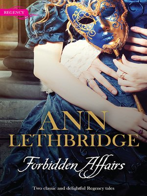 cover image of Forbidden Affairs/The Gamekeeper's Lady/More Than a Mistress