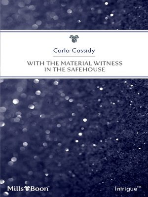 cover image of With the Material Witness In the Safehouse