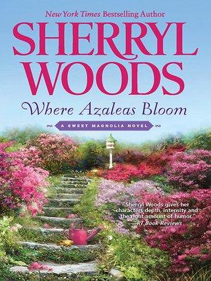 cover image of Where Azaleas Bloom