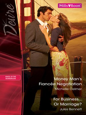cover image of Money Man's Fiancee Negotiation/For Business...Or Marriage?