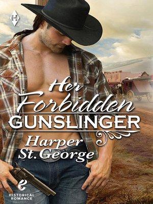 cover image of Her Forbidden Gunslinger