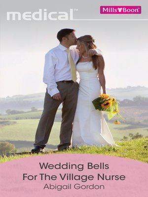 cover image of Wedding Bells For the Village Nurse