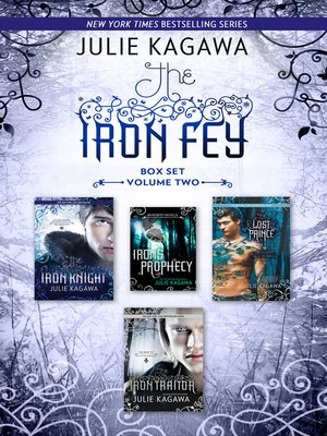 cover image of The Iron Fey Series Volume 2/The Iron Knight/Iron's Prophecy/The Lost Prince/The Iron Traitor