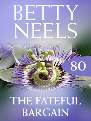 cover image of The Fateful Bargain (Betty Neels Collection)