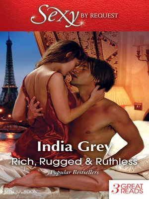 cover image of Rich, Rugged & Ruthless/The Italian's Defiant Mistress/Mistress