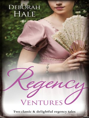 cover image of Regency Ventures/A Gentleman of Substance/The Wedding Wager